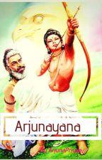 || Arjunayana ||  ( ON HOLD ) by ArjunaHridishta
