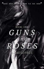 Guns And Roses by badatlove21