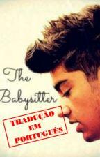 The Babysitter (Zayn Malik Fic) Tradução PT by hardlightt