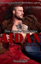 Aidan - Spin off da Série laços do amor vol 4 by Francinebn