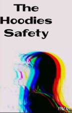The Hoodies Safety  by Anthea01Mercia