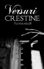 Versuri creștine  by fluturasul15