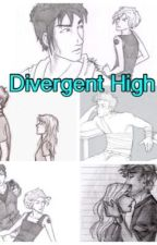 Divergent High: FourTris! by in_fourtris_we_ship