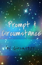 Prompt & Circumstance by circa1927