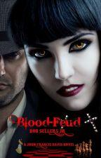 Blood-Feud by sellersjr