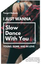 Slow Dance With You {} Andrew Siwicki by fangirlnobody