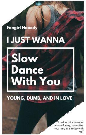 Slow Dance With You {} Andrew Siwicki by fangirlnobody