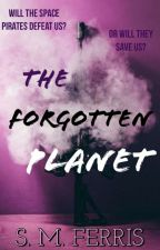 The Forgotten Planet by aWriterWithDreamzz
