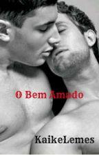O Bem Amado (Romance Gay) by KaikeLemes