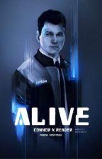 Alive || Connor X Reader || by Fandom_Creator105