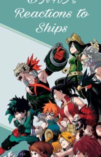 BNHA Reaction to Ships - 🔪D⃠e⃠k⃠u⃠🔪 - Wattpad
