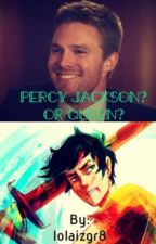 Percy Jackson? Or Queen? by lolaizgr8