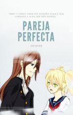 Pareja Perfecta by CeShIrE29