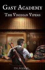 Gast Academy: The Viridian Vipers by oleggert
