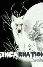 REINCARNATION(Half blood Queen) by bloodysarang