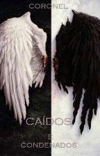 CAÍDOS E CONDENADOS  by CORONELLLLL