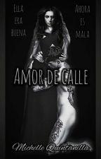 Amor de calle by Miichy30
