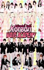 Korean Wave Academy [Hiring Open] by biaslistwreckers
