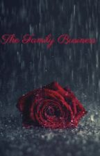 The Family Business by Sarah50Shades