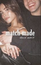 MATCH MADE | David Dobrik by stealthspidey
