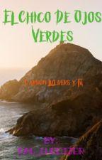 El Chico de Ojos Verdes (Carson Lueders y tú) by pau_luedizer
