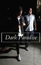 Dark Paradise (LouisTomlinson) by xmashnarryx