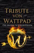 Tribute von Wattpad - die ersten Schreibspiele (beendet) by TributevonWP