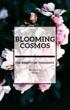 BLOOMING COSMOS by AMythfullSinner
