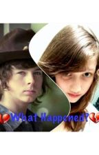 What Happened (carl grimes fanfic) by ImNotOkay8