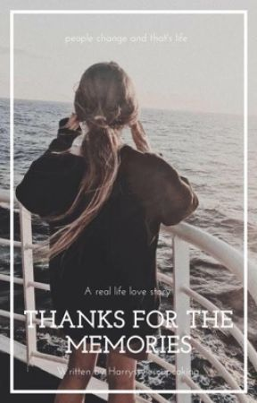 Thanks For The Memories  by Harrystylescupcaking