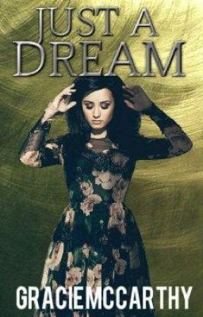 Just a Dream by GracieMccarthy