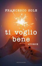 Ti Voglio Bene-Francesco Sole by AnnaCaliendo06