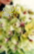 A STEP IN LIGHT by SofieAj
