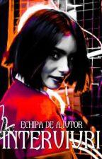 Interviuri  by Echipa_de_ajutor