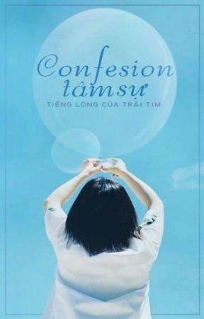 Confession Tâm Sự by QuynhVongoc