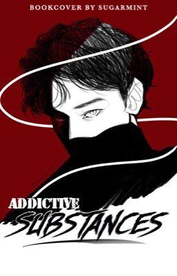 Đọc truyện [ĐAM MỸ] Addictive Substances