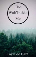 The Wolf Inside Me by Layladehart