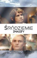 Śródziemie · Imagify by bcszarlotka