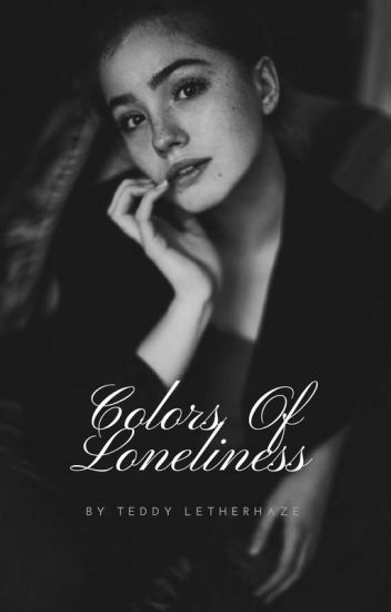 Colors Of Loneliness