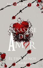 Desastre de Amor by iamrudegirl