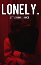 lonely. by littleprincessgrace