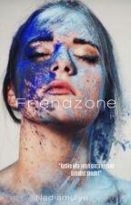 Friendzone by NadiaMulyaWf