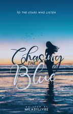 Chasing The Blue by miladylivre