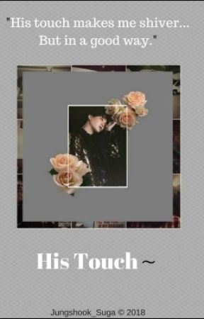 His Touch~||Yoonmin FF|| by Jungshook_Suga