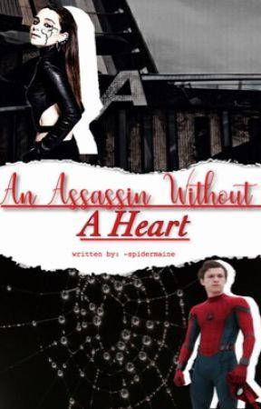 An Assassin Without A Heart → PETER PARKER by p-peterstarker