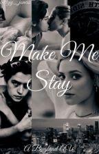 Make Me Stay // Bughead by bettyy_joness