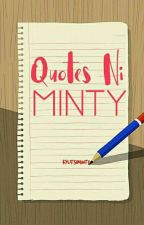 Quotes ni Minty by KyutsiMinty