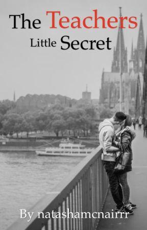 The Teachers Little Secret by natashamcnairrr
