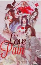 P&R Book2: Love and Pain. by Iminlovewithjae