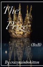 The Prize (BXB) by Crazyrainbokitten